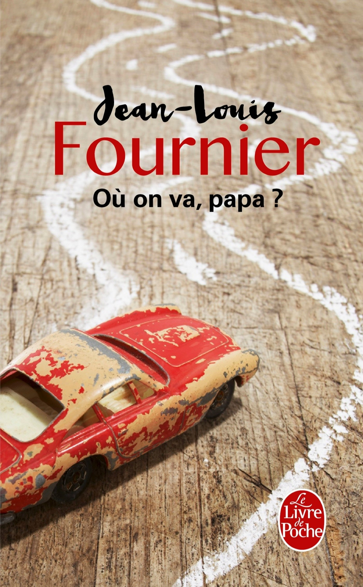 Où on va, Papa ? de Jean-Louis Fournier