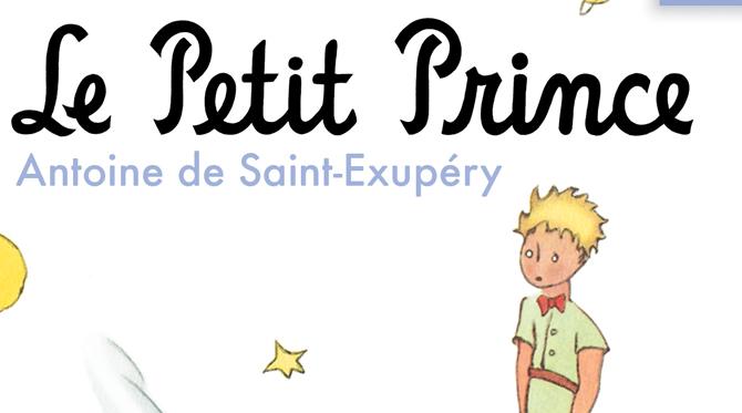 Le Petit Prince Antoine de Saint-Exupéry